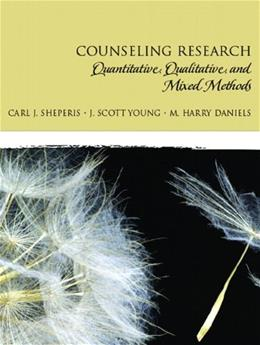 Counseling Research: Quantitative, Qualitative, and Mixed Methods 1 9780131757288