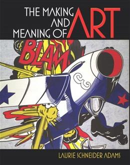 The Making and Meaning of Art 1 9780131779198