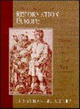 Short History of Reformation Europe: Dances Over Fire and Water, by Zophy 9780131815612