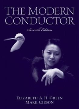 Modern Conductor, by Green, 7th Edition 9780131826564