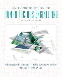 Introduction to Human Factors Engineering (2nd Edition) 9780131837362