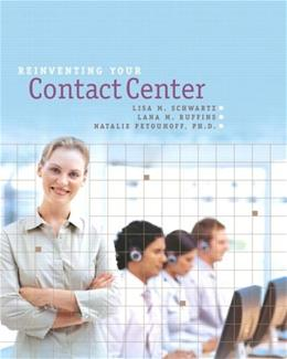 Reinventing Your Contact Center: A Managers Guide to Successful Multi-Channel CRM 1 9780131837898