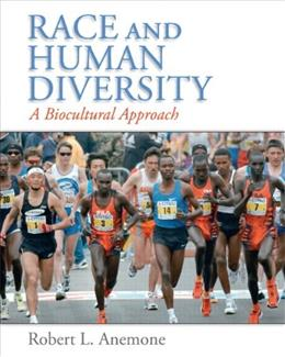Race and Human Diversity: A Biocultural Approach, by Anemone 9780131838765