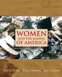 Women and the Making of America, by Buhle, Combined Volume 9780131839168
