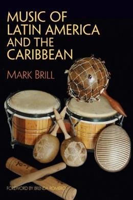Music of Latin America and the Caribbean, by Brill 9780131839441
