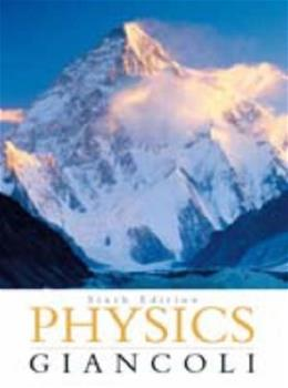Physics Giancoli,Sixth Edition 6 9780131846616