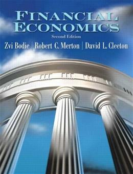 Financial Economics, by Bodie, 2nd Edition 9780131856158