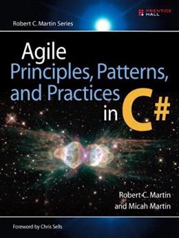 Agile Principles, Patterns, and Practices in C#, by Martin 9780131857254