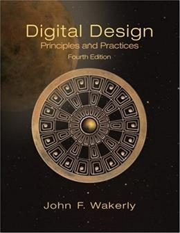 Digital Design: Principles and Practices (4th Edition, Book only) 9780131863897