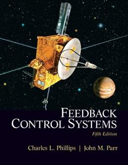 Feedback Control Systems, by Phillips, 5th Edition 9780131866140