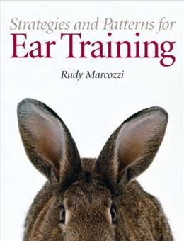 Strategies and Patterns for Ear Training, by Marcozzi BK w/CD 9780131872356