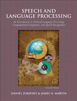 Speech and Language Processing, by Jurafsky, 2nd Edition 9780131873216