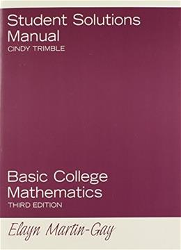 Student Solutions Manual for Basic College Mathematics 3 9780131881075