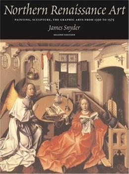 Northern Renaissance Art, by Snyder, 2nd Ediiton 9780131895645