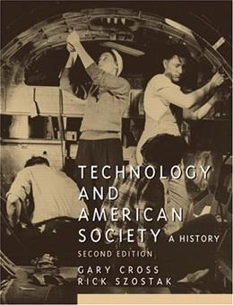 Technology and American Society (2nd Edition) 9780131896437