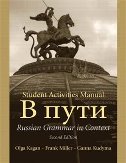 Russian Grammar in Context, by Kagen, 2nd Edition, ACTIVITIES MANUAL 9780131917606