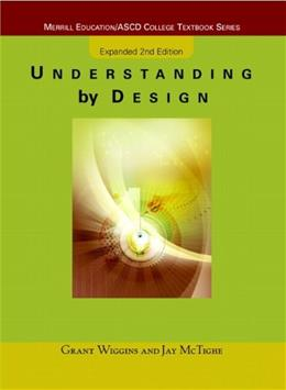 Understanding by Design, Expanded 2nd Edition(Package May Vary) 9780131950849