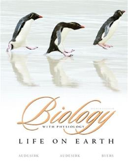 Biology: Life on Earth with Physiology, by Audesirk, 8th Edition 8 PKG 9780131957664
