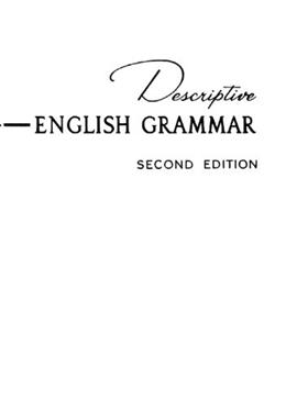 Descriptive English Grammar, by House, 2nd Edition 9780131990838