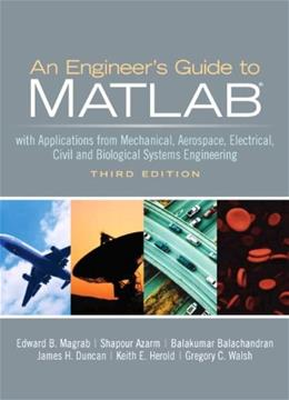 Engineers Guide to Matlab, by Magrab, 3rd Edition 9780131991101