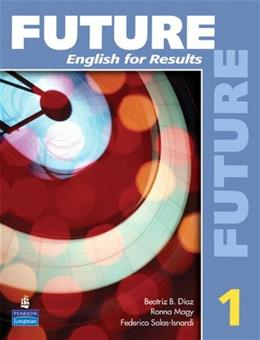 Future 1: English for Results, by Fuchs, Worktext BK w/CD 9780131991446