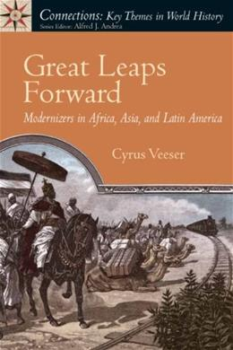 Great Leaps Forward: Modernizers in Africa, Asia, and Latin America, by Vesser 9780131998483