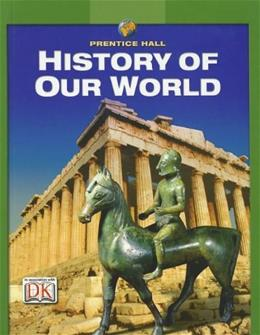 History of Our World, by Jacobs, Grades 6-8 9780132037716