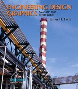 Engineering Design Graphics with AutoCAD, by Earle, 12th Edition 9780132043564