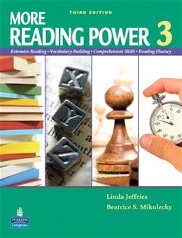 More Reading Power 3, by Jeffries, 3rd Edition, WORKTEXT 9780132089036