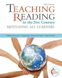 Teaching Reading in the 21st Century, Instructors Copy (Motivating All Learners) 5 9780132092258