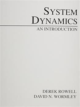 System Dynamics: An Introduction, by Rowell 9780132108089