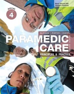 Paramedic Care: Principles and Practice, by Bledsoe, 4th Edition, Volume 4: Medicine 9780132109031