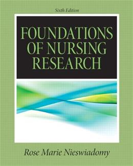 Foundations in Nursing Research (6th Edition) (Nieswiadomy, Foundations of Nursing Research) 9780132118576