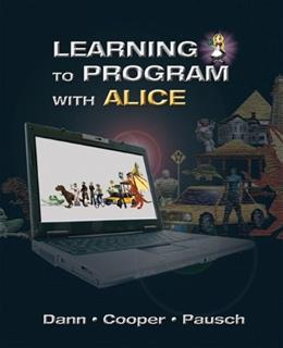 Learning to Program with Alice (w/ CD ROM) (3rd Edition) 3 w/CD 9780132122474