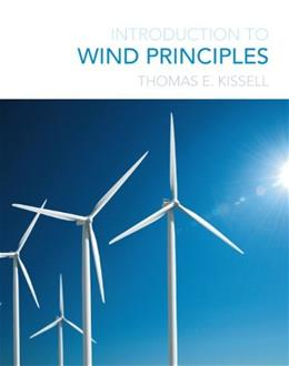 Introduction to Wind Principles, by Kissell 9780132125338