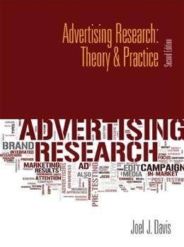 Advertising Research: Theory & Practice (2nd Edition) 9780132128322