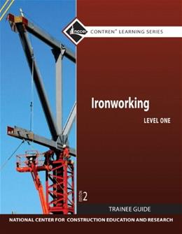 Ironworking Level 1 TG (2nd Edition) (Contren Learning) 2 TCH 9780132137140