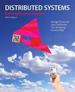 Distributed Systems: Concepts and Design (5th Edition) 9780132143011
