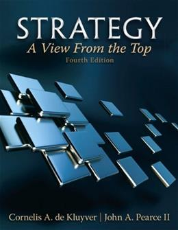 Strategy: A View From The Top (4th Edition) 9780132145626