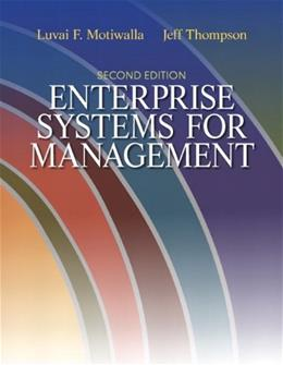 Enterprise Systems for Management (2nd Edition) 9780132145763