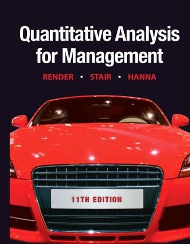 Quantitative Analysis for Management (11th Edition) 9780132149112