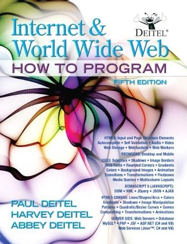 Internet and World Wide Web How To Program (5th Edition) 5 PKG 9780132151009