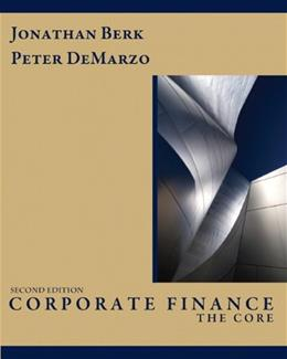 Corporate Finance: The Core (2nd Edition) 9780132153683