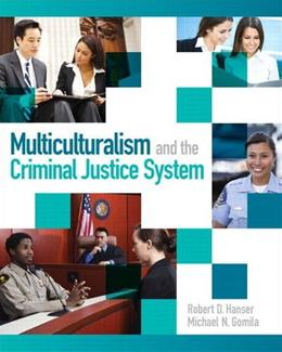 Multiculturalism and the Criminal Justice System, by Hanser 9780132155977