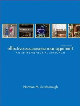 Effective Small Business Management, by Scarborough, 10th Edition 9780132157469