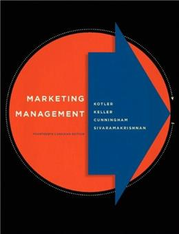 Marketing Management, by Kotler, 14th CANADIAN EDITION 9780132161077