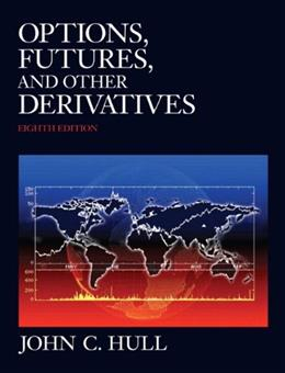 Options, Futures, and Other Derivatives 8 9780132164948