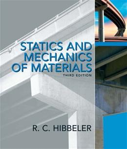 Statics and Mechanics of Materials (3rd Edition) 3 PKG 9780132166744