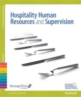 Hospitality Human Resources Management and Supervision, by National Restaurant Association, 2nd Edition 2 PKG 9780132175258