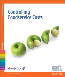Controlling Foodservice Costs with Answer Sheet, ManageFirst Program, 2nd Edition 2 PKG 9780132175272